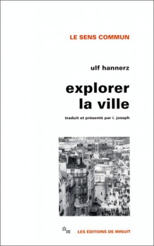 Explorer La Ville