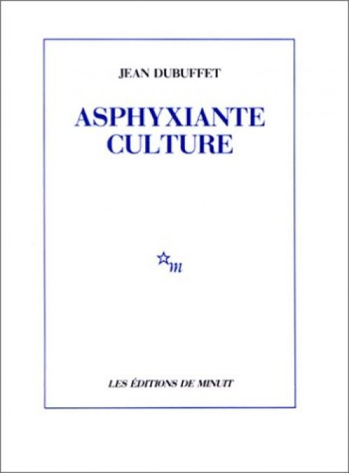 Asphyxiante culture - Jean Dubuffet