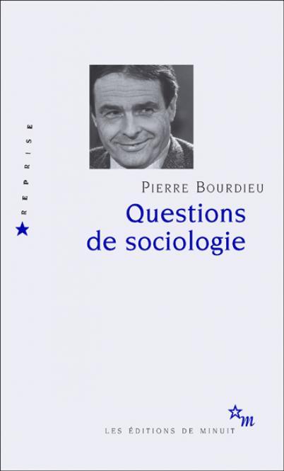 Questions de sociologie - Pierre Bourdieu